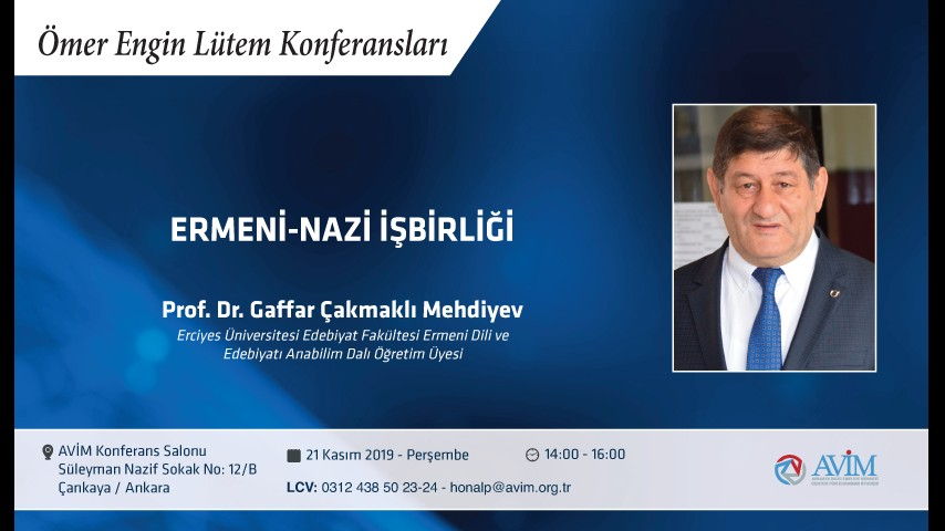 "DUYURU: ""ERMENİ-NAZİ İŞBİRLİĞİ"" BAŞLIKLI KONFERANS"