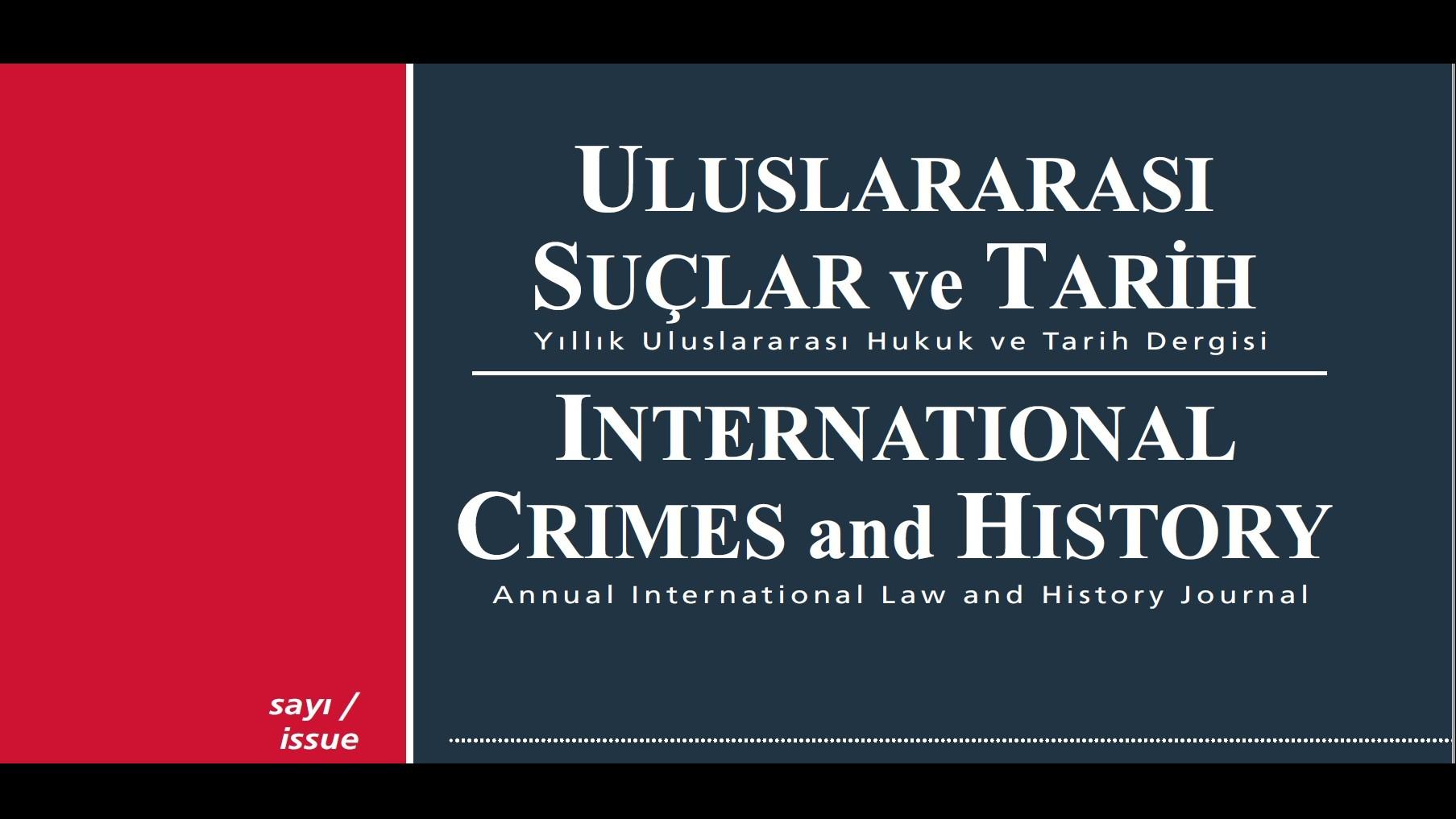 CALL for PAPERS: ULUSLARARASI SUÇLAR VE TARİH / INTERNATIONAL CRIMES AND HISTORY