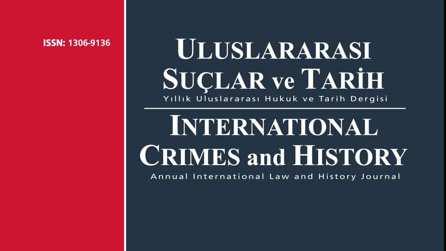 ANNOUNCEMENT: THE 20TH ISSUE OF ULUSLARARASI SUÇLAR VE TARIH / INTERNATIONAL CRIMES AND HISTORY HAS BEEN PUBLISHED