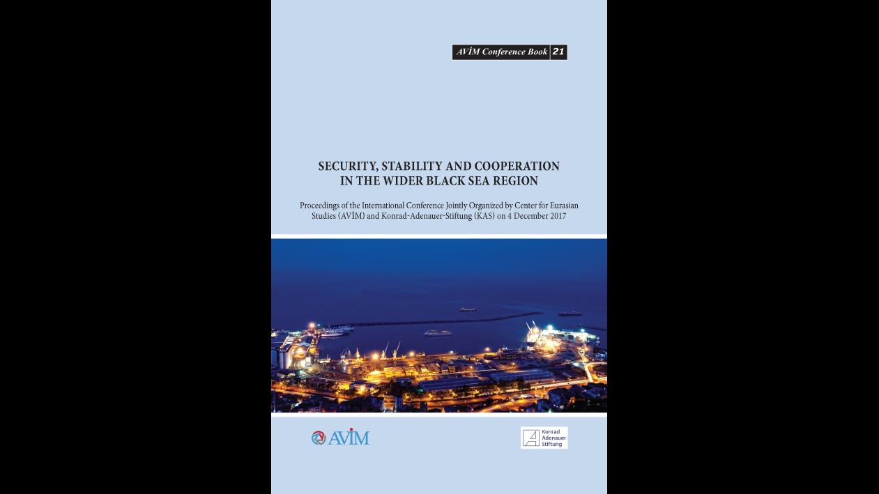 """THE CONFERENCE BOOK TITLED """"SECURITY, STABILITY AND COOPERATION IN THE WIDER BLACK SEA REGION"""" HAS BEEN PUBLISHED"""